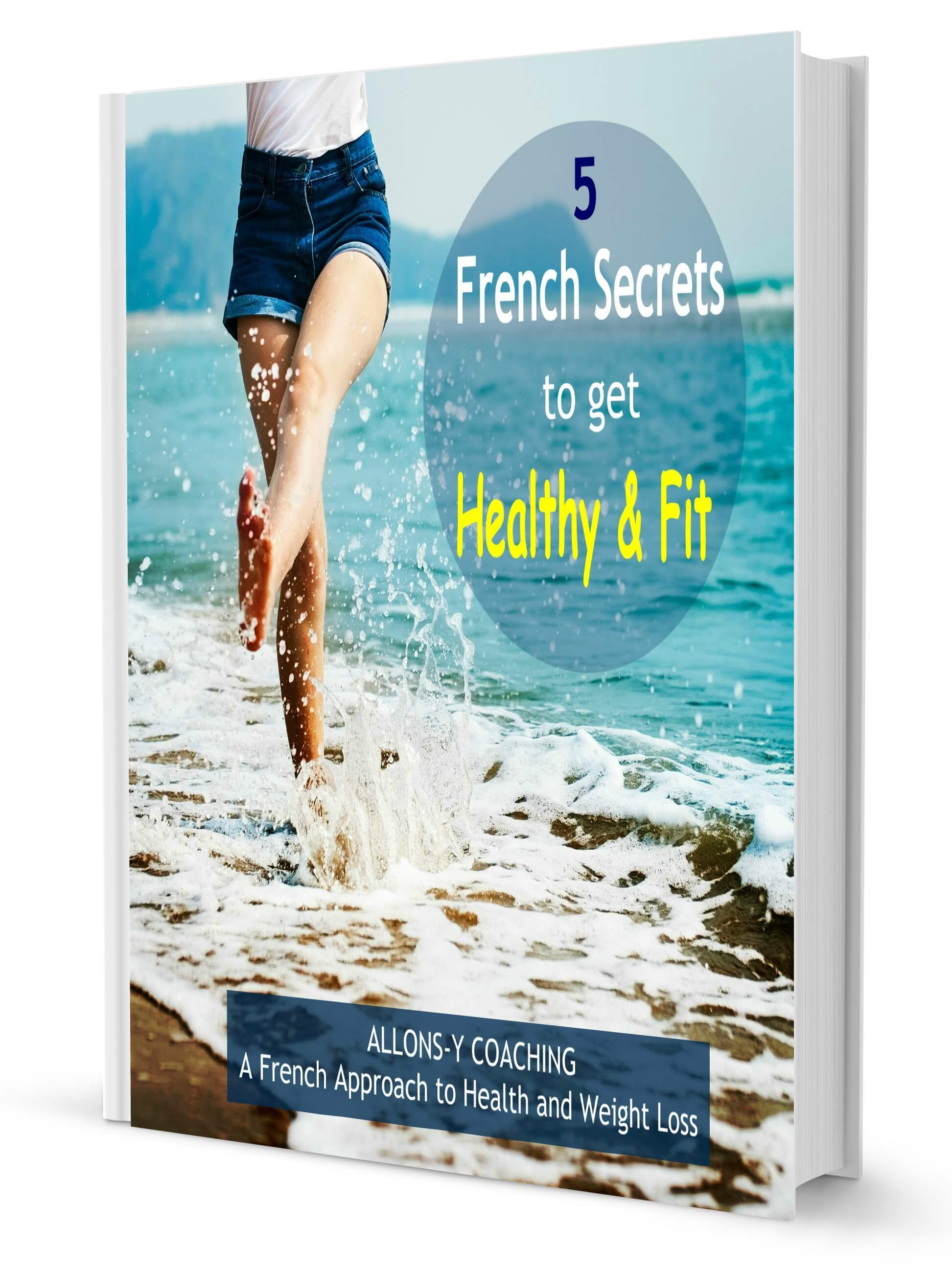 eGuide Cover for 5 French secrets to get healthy and fit